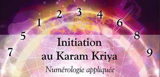 Karam Kriya, numérologie yogique appliquée, nombres