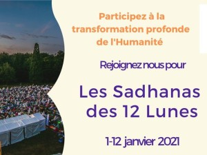 Sadhana des 12 Lunes – du 1er au 12 janvier 2021